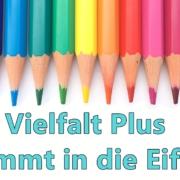 """Illustration zu """"Vielfalt Plus kommt in die Eifel"""""""